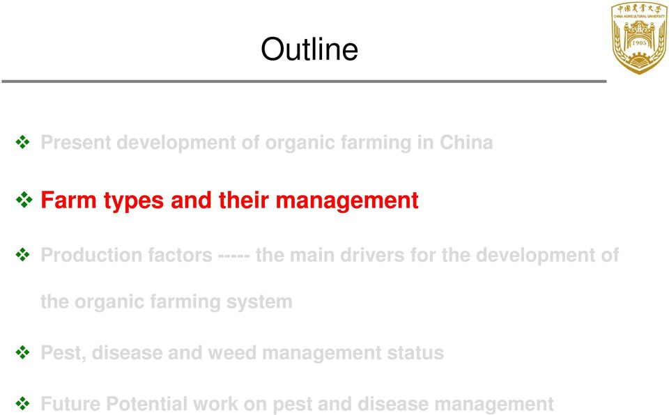 the development of the organic farming system Pest, disease and weed