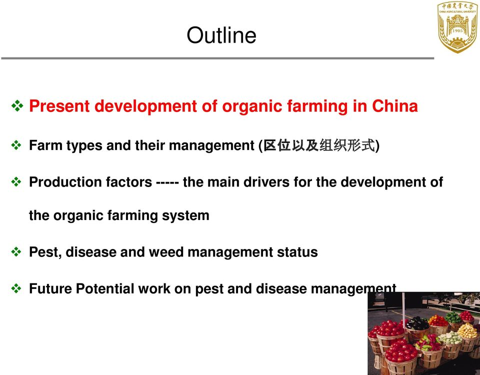 drivers for the development of the organic farming system Pest, disease