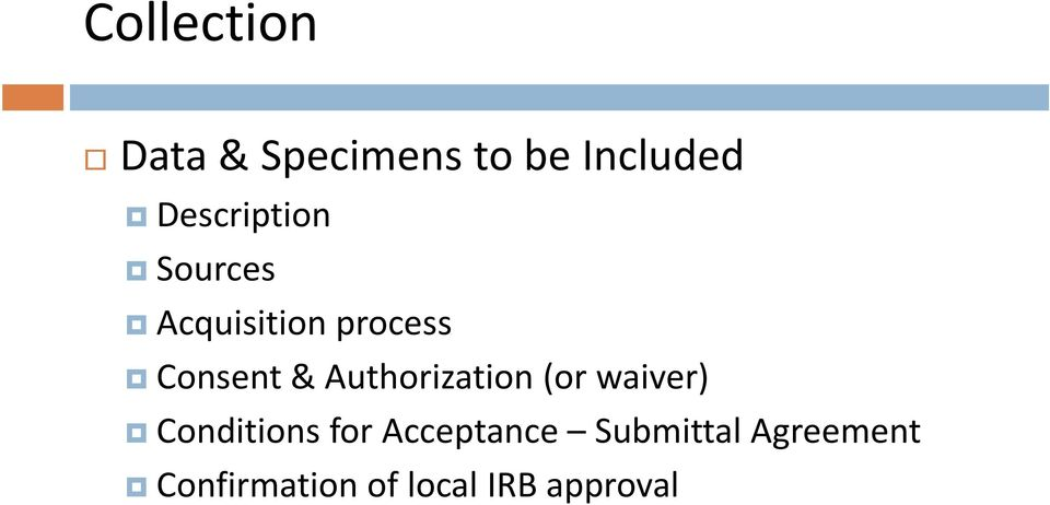 Authorization (or waiver) Conditions for