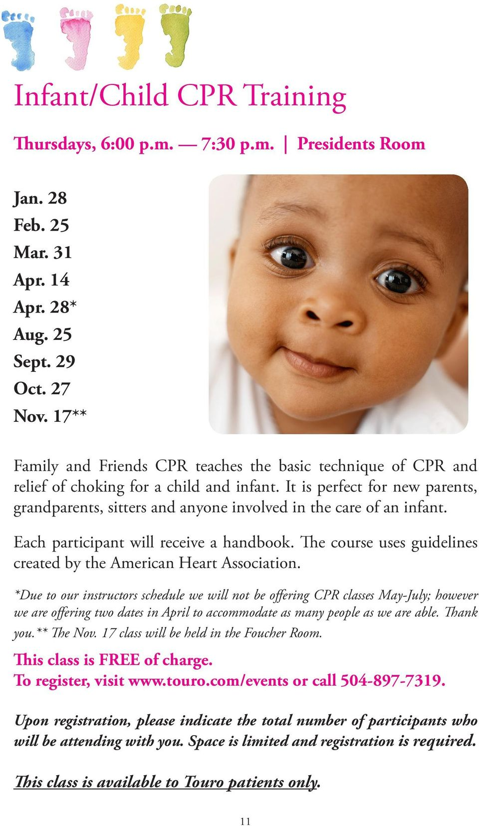 It is perfect for new parents, grandparents, sitters and anyone involved in the care of an infant. Each participant will receive a handbook.