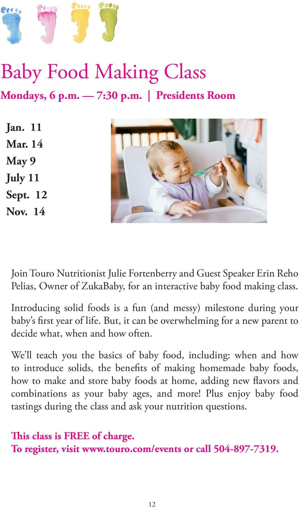 Introducing solid foods is a fun (and messy) milestone during your baby s first year of life. But, it can be overwhelming for a new parent to decide what, when and how often.