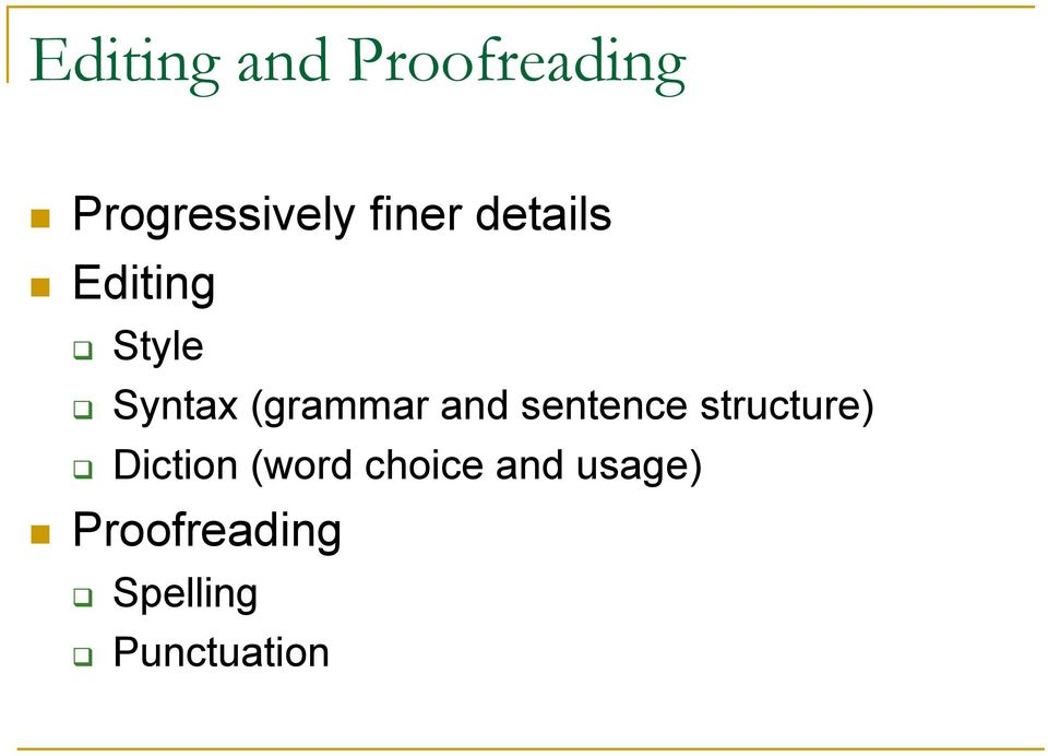 (grammar and sentence structure) Diction