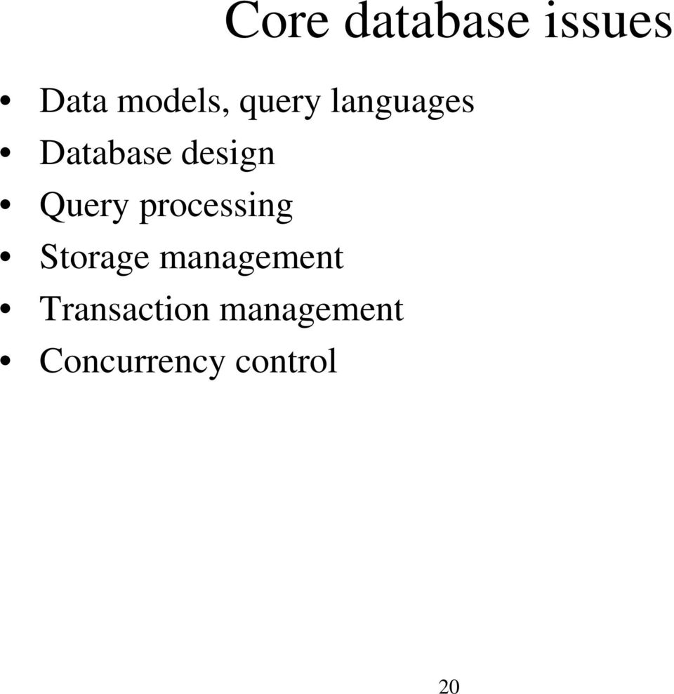 Query processing Storage management