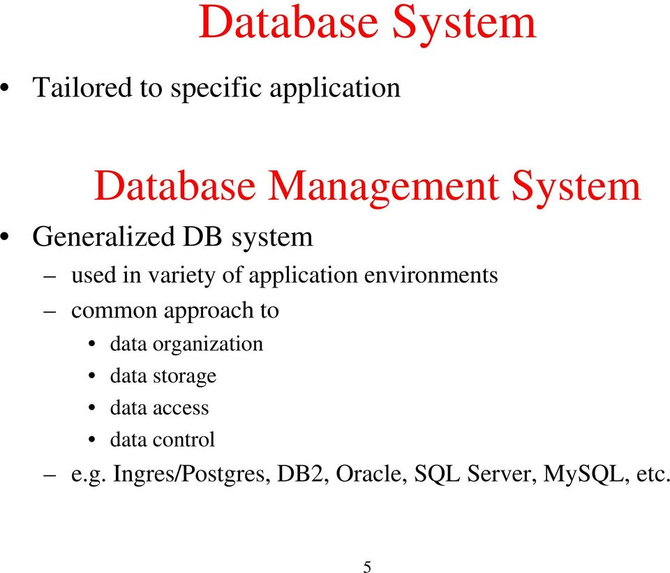 environments common approach to data organization data storage data