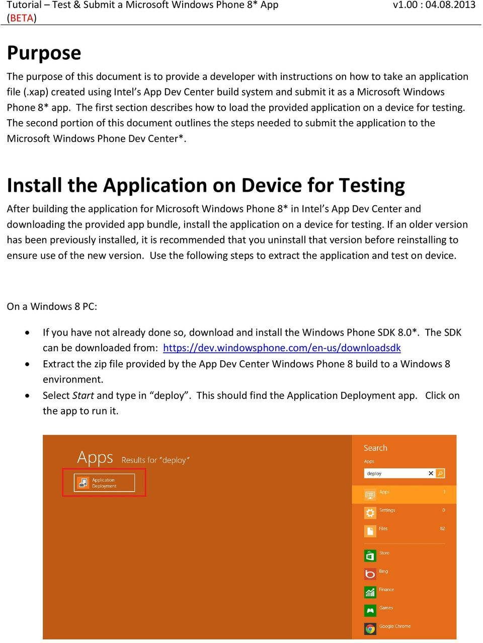 The second portion of this document outlines the steps needed to submit the application to the Microsoft Windows Phone Dev Center*.
