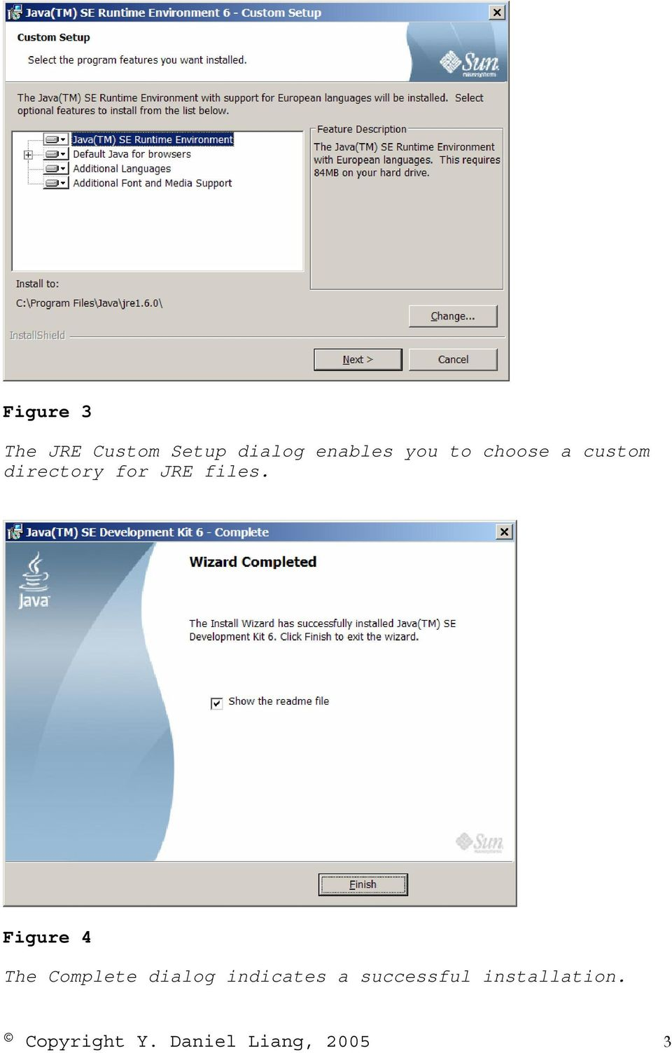 Figure 4 The Complete dialog indicates a
