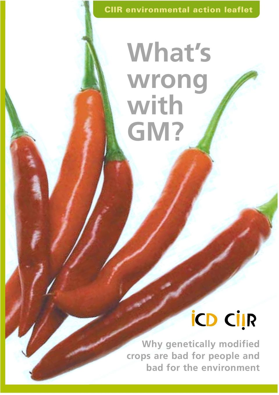 Why genetically modified crops