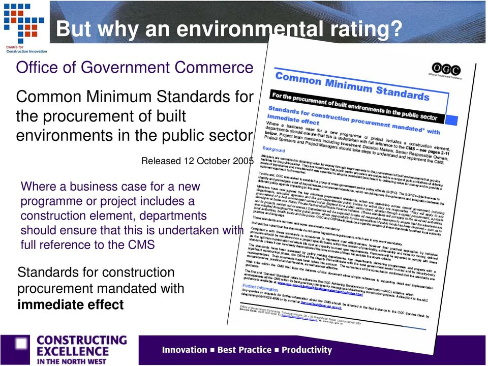 the public sector Released 12 October 2005 Where a business case for a new programme or project