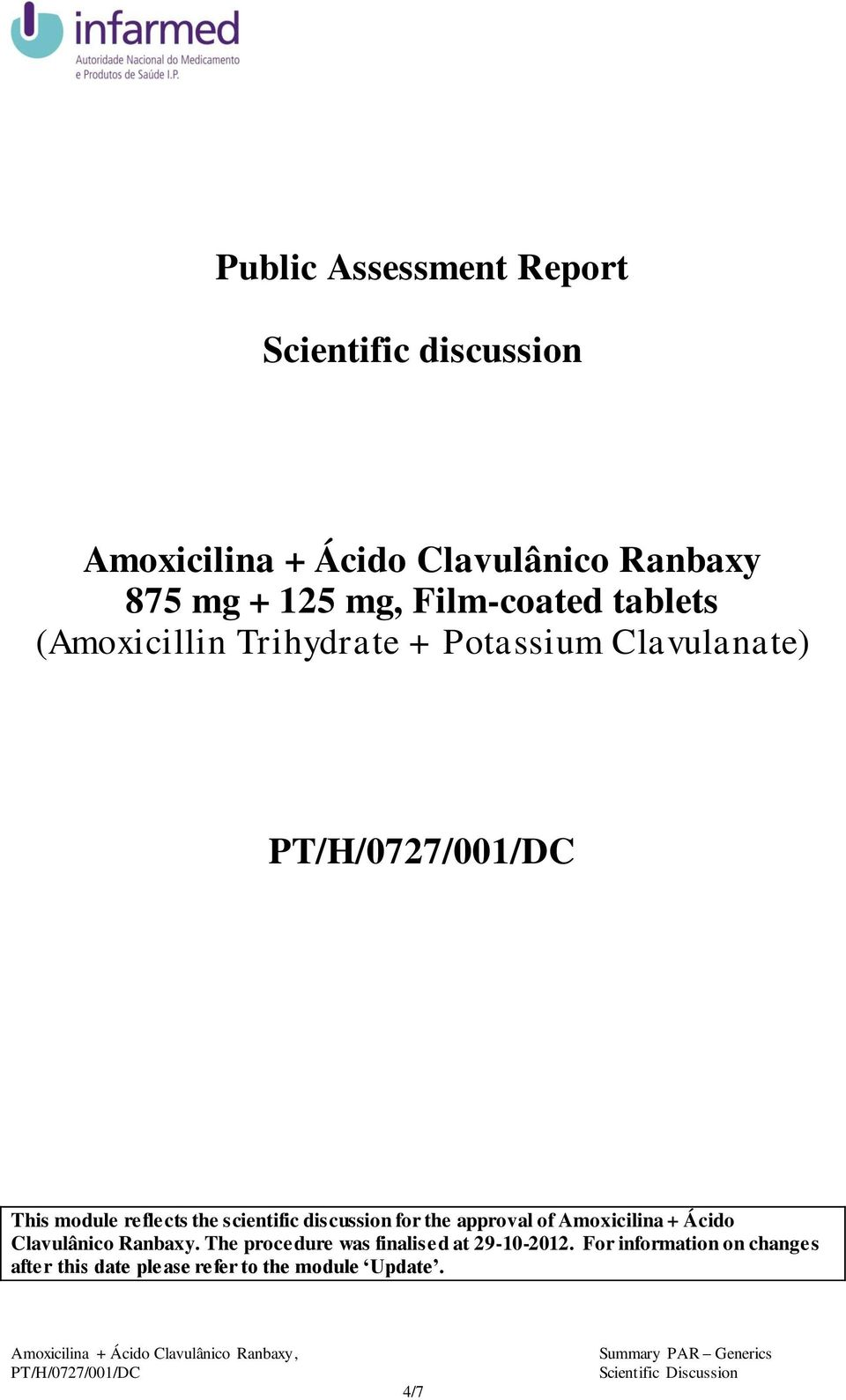 scientific discussion for the approval of Amoxicilina + Ácido Clavulânico Ranbaxy.