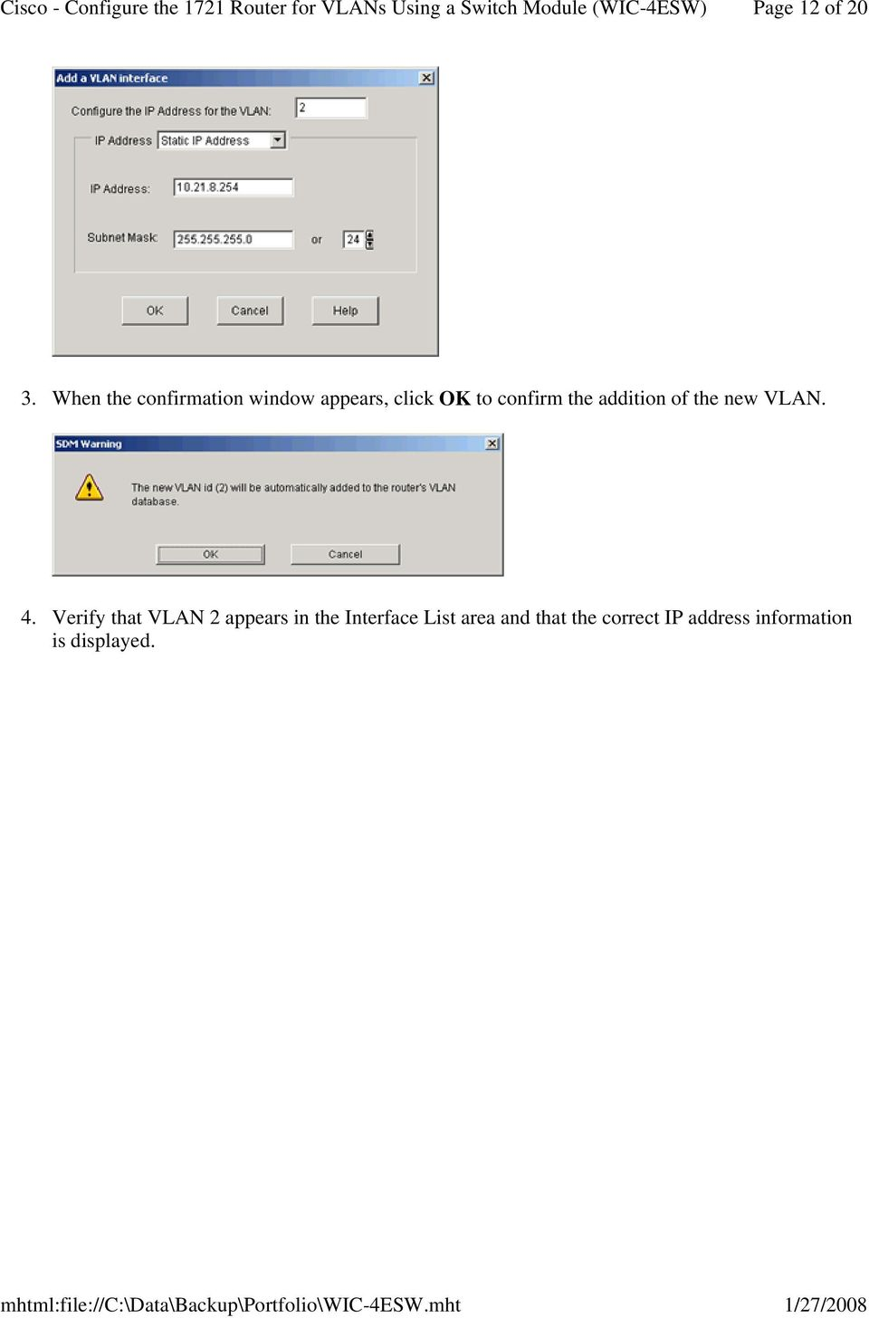 confirm the addition of the new VLAN. 4.