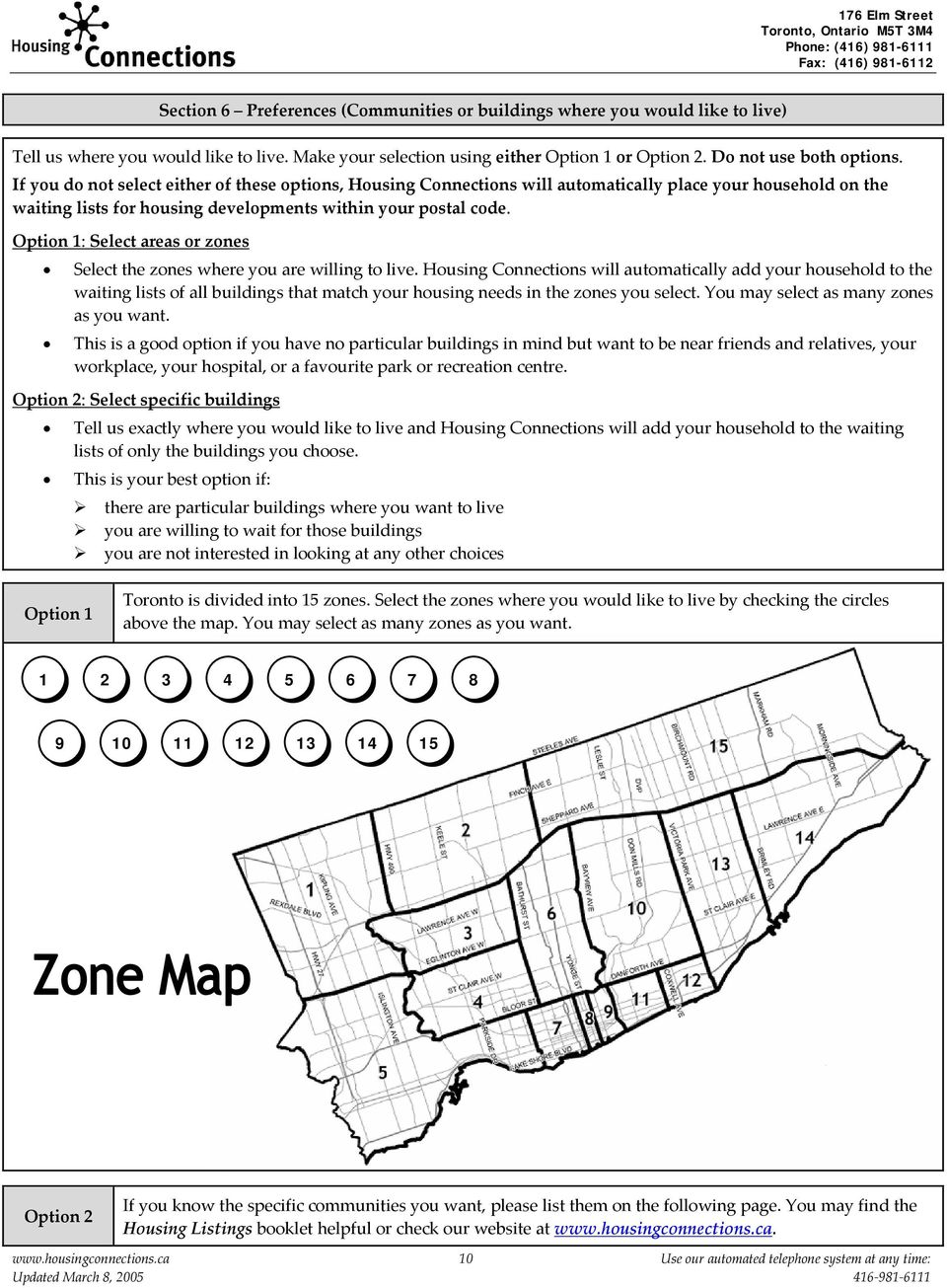 Option 1: Select areas or zones Select the zones where you are willing to live.