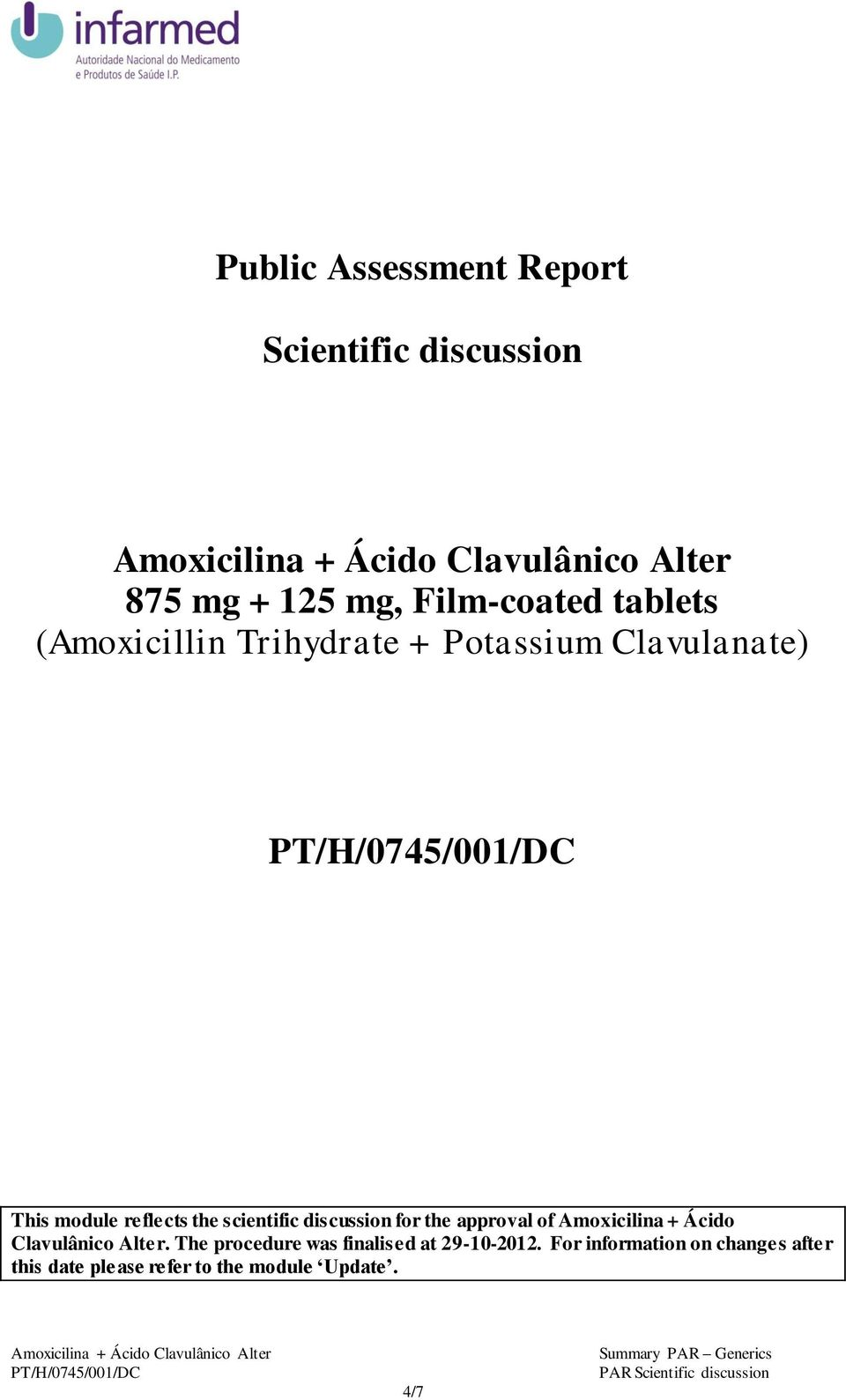 discussion for the approval of Amoxicilina + Ácido Clavulânico Alter.