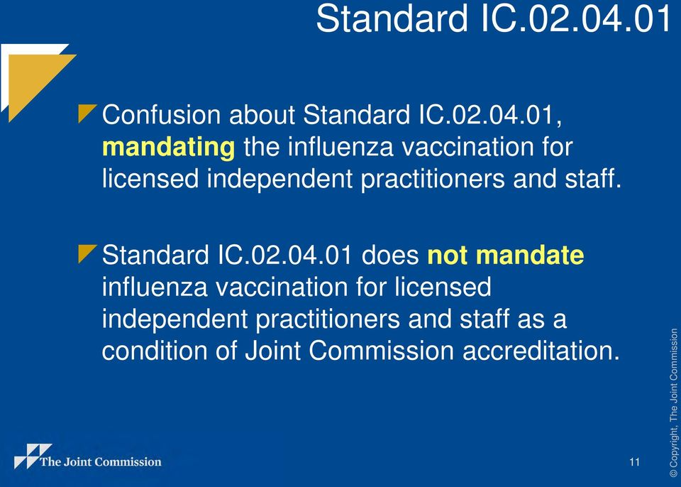 practitioners and staff. Standard IC.02.04.