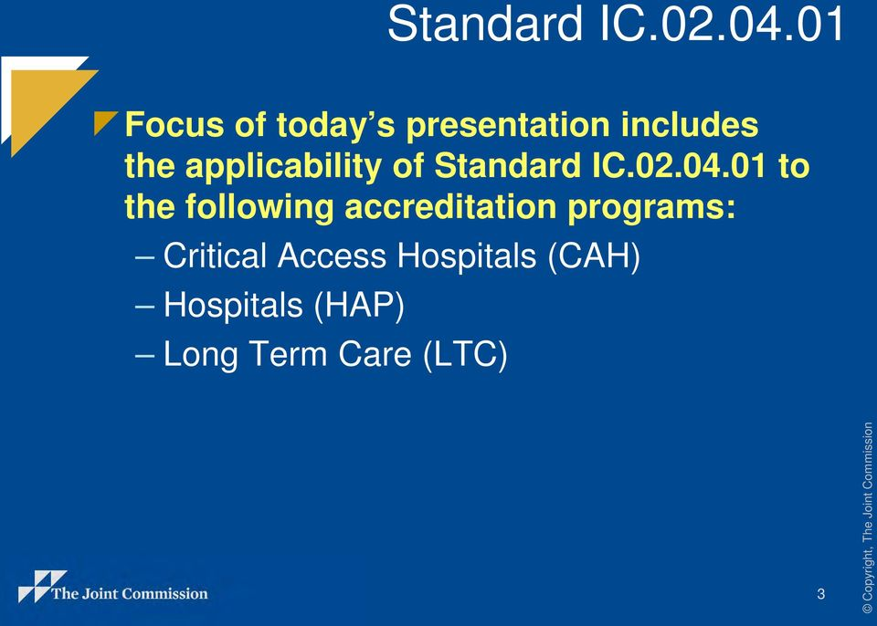 01 to the following accreditation programs: