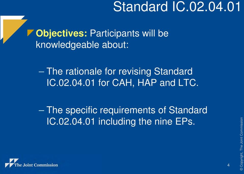 01 The rationale for revising 01 for CAH, HAP and LTC.