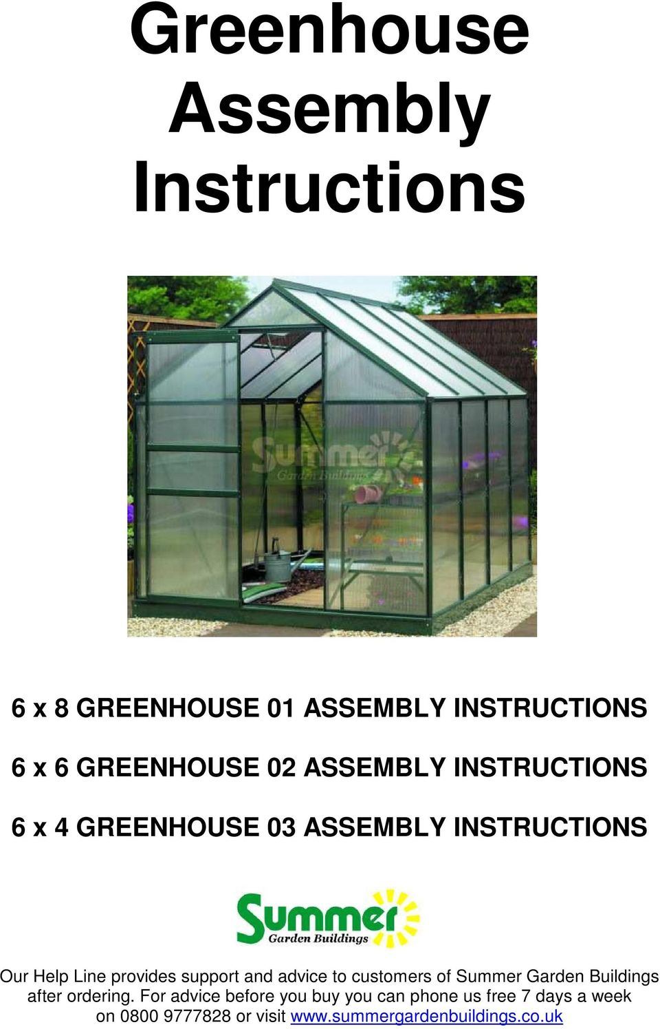 6 x 6 GREENHOUSE 02 ASSEMBLY INSTRUCTIONS 6 x