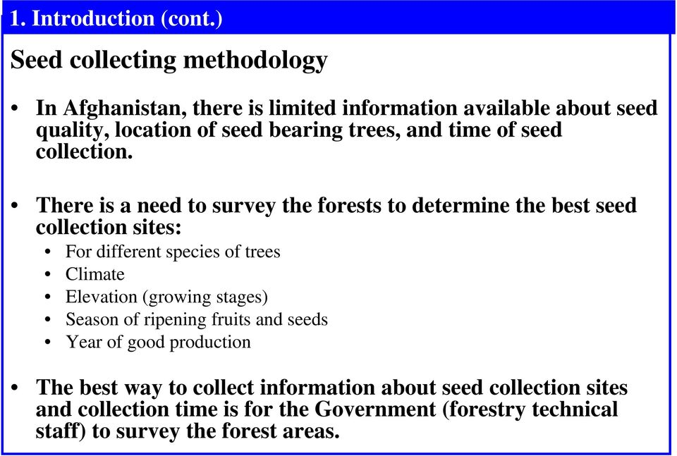 and time of seed collection.