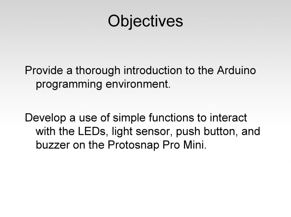 Develop a use of simple functions to interact with