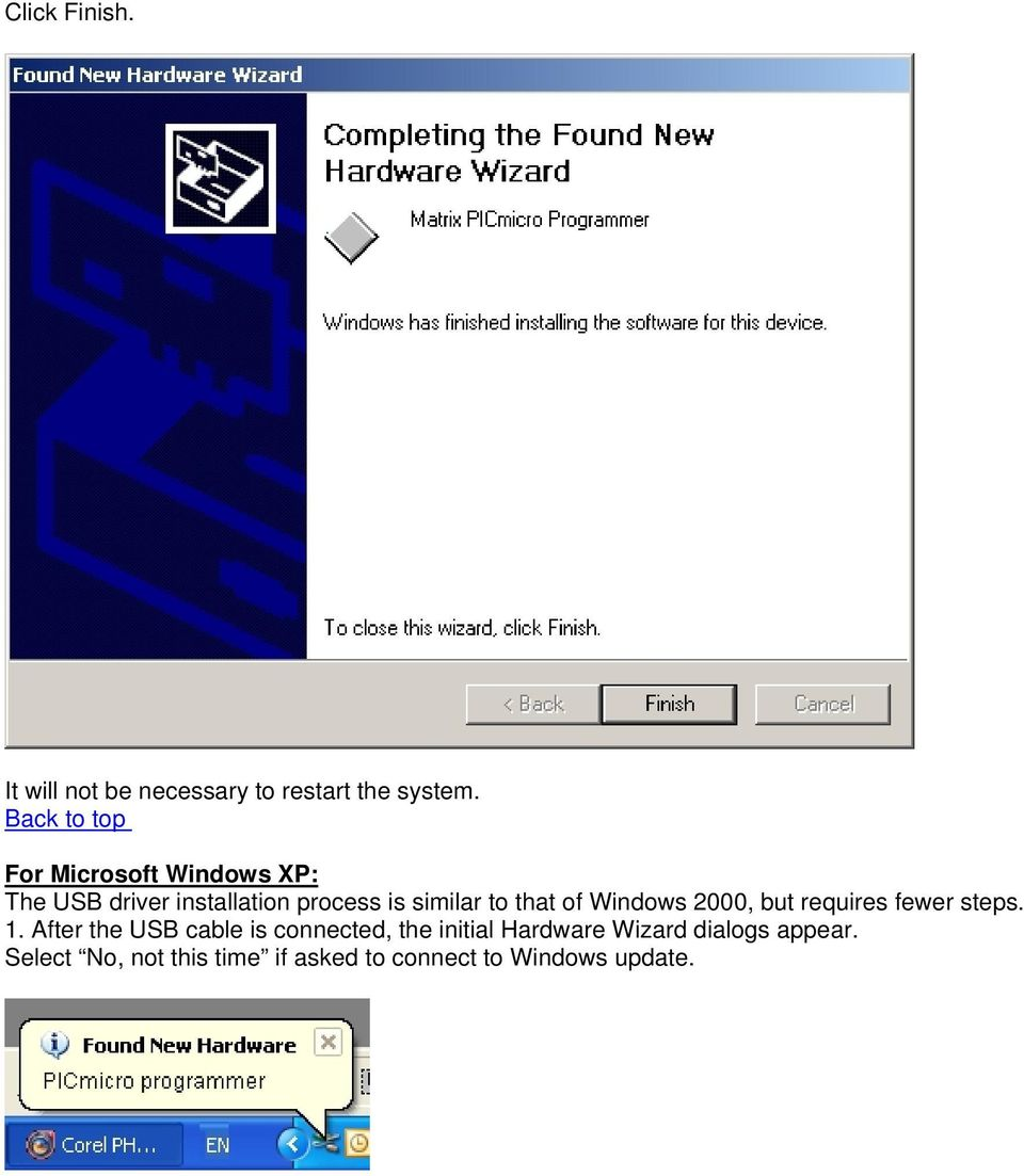 to that of Windows 2000, but requires fewer steps. 1.