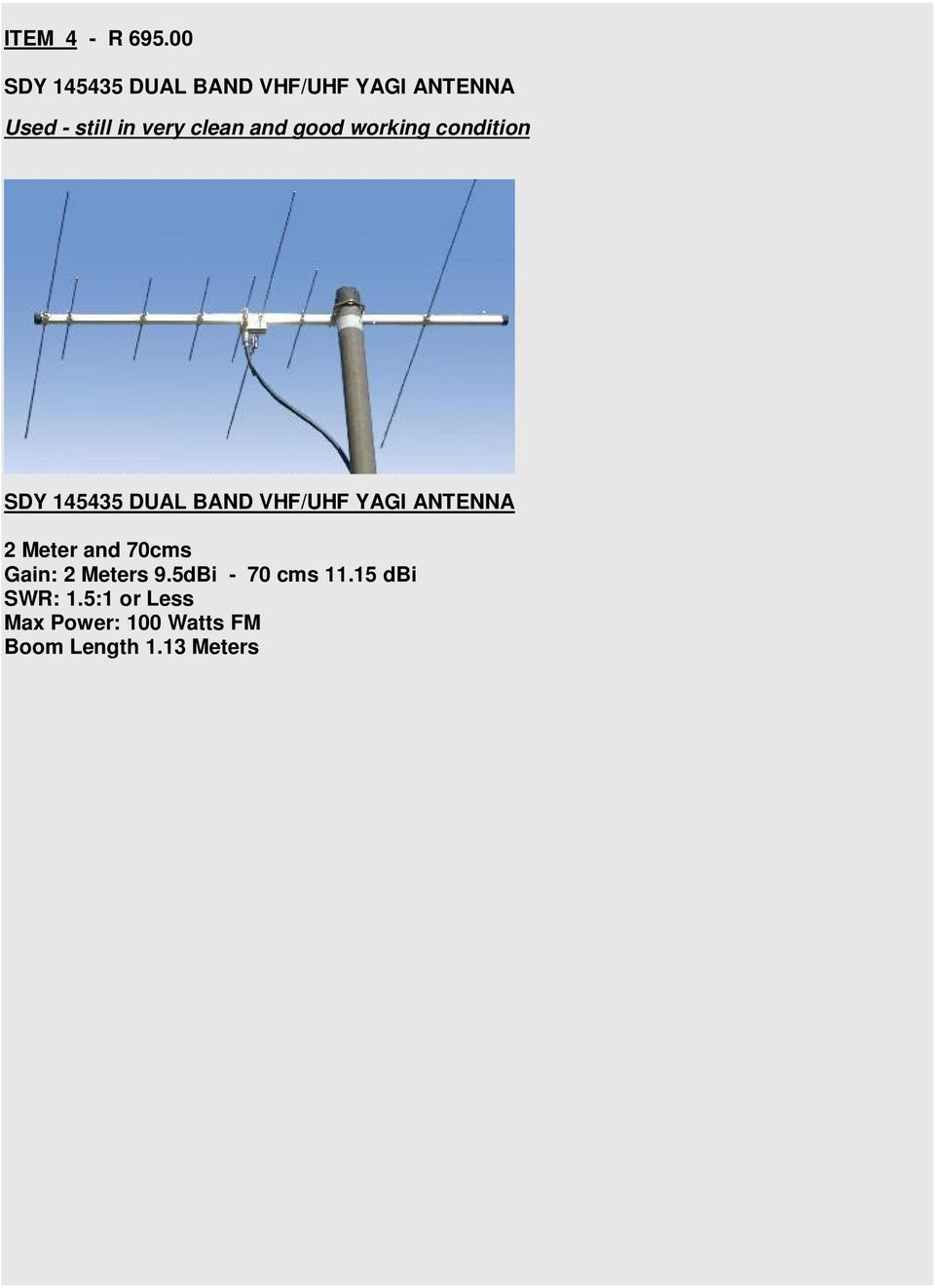 clean and good working condition SDY 145435 DUAL BAND VHF/UHF YAGI