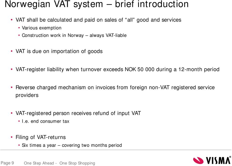 50 000 during a 12-month period Reverse charged mechanism on invoices from foreign non-vat registered service providers