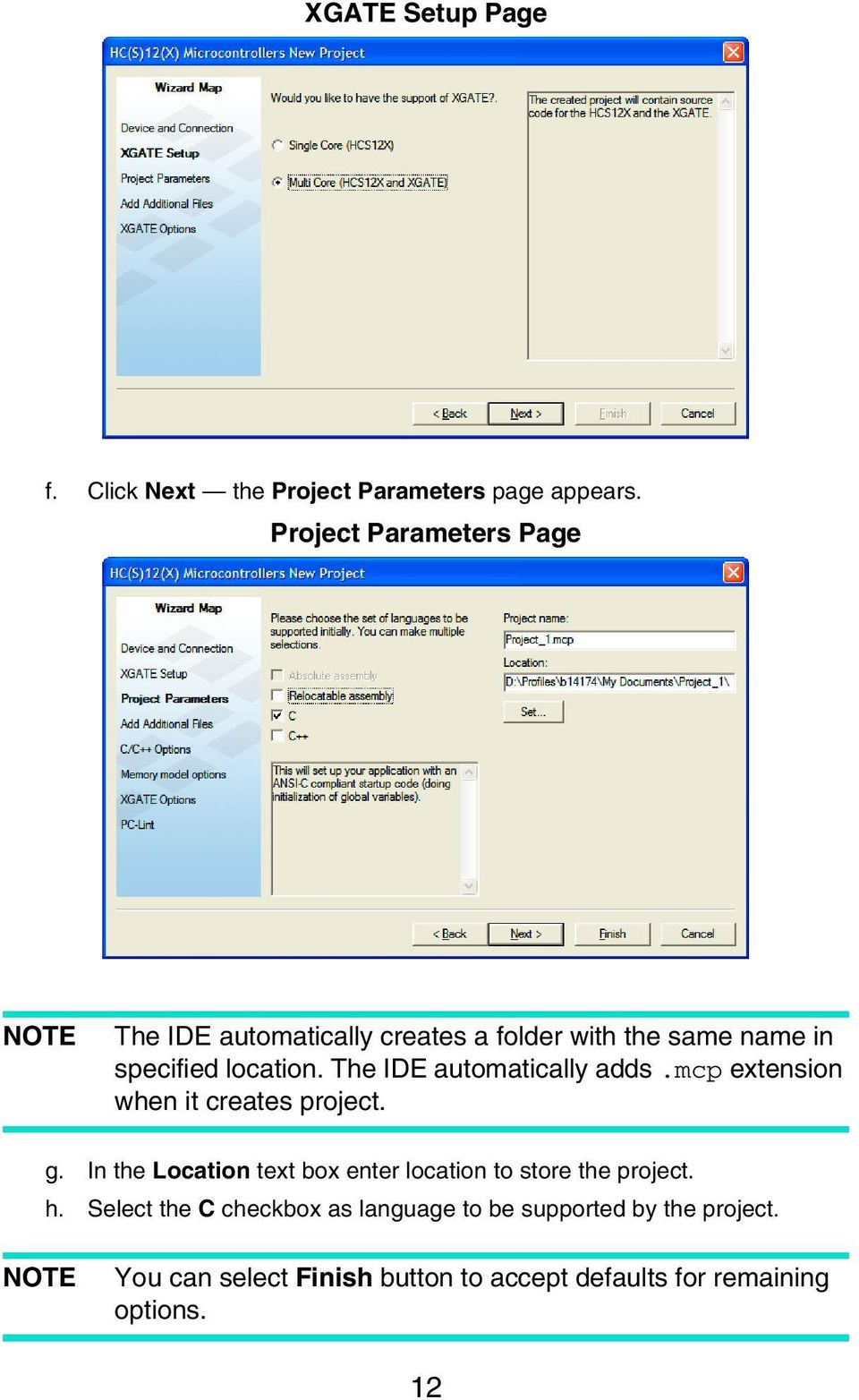The IDE automatically adds.mcp extension when it creates project. g.