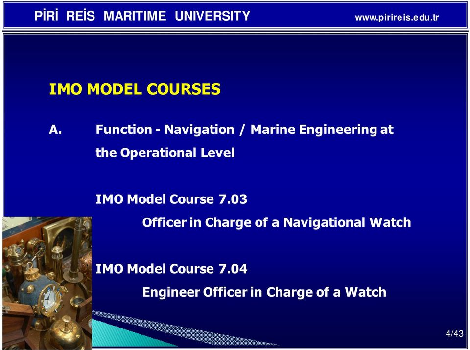 Operational Level IMO Model Course 7.