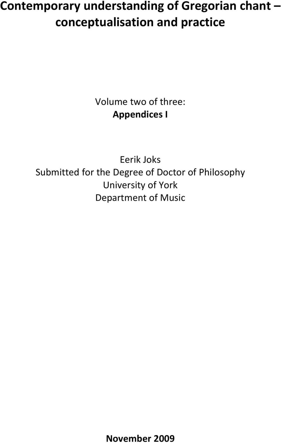 Appendices I Eerik Joks Submitted for the Degree of