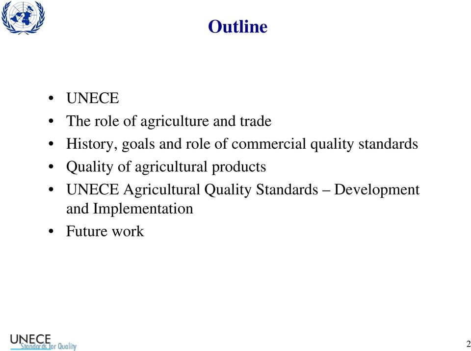 standards Quality of agricultural products UNECE
