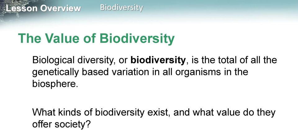 in all organisms in the biosphere.