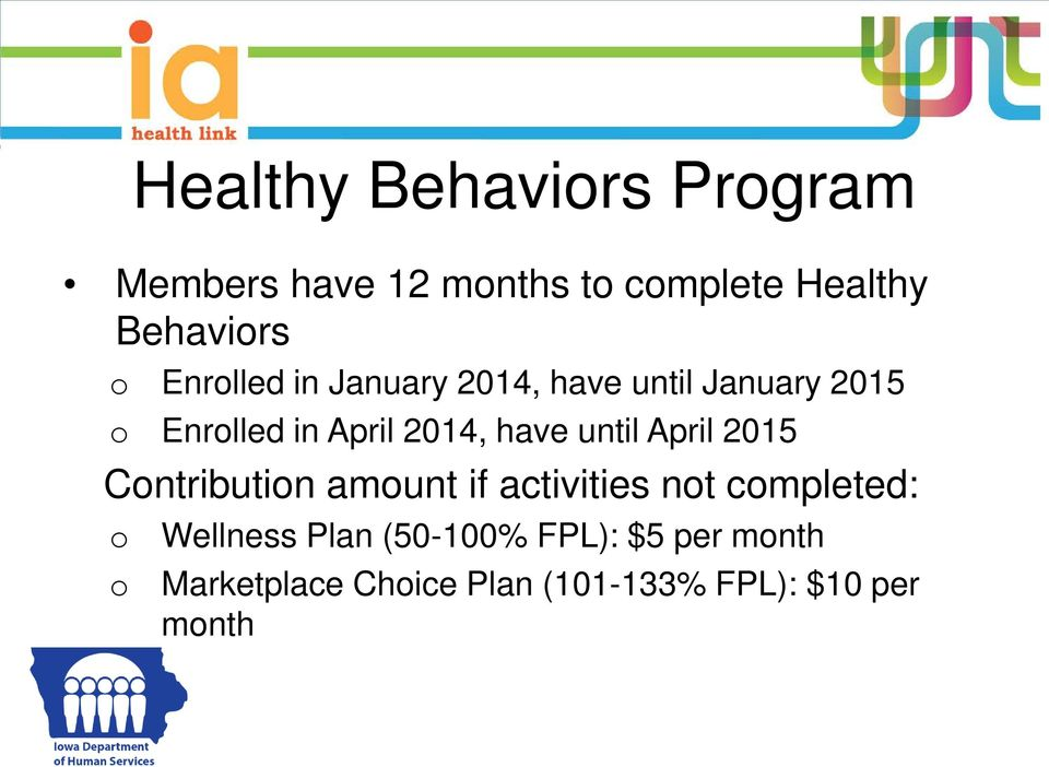 until April 2015 Contribution amount if activities not completed: o o Wellness