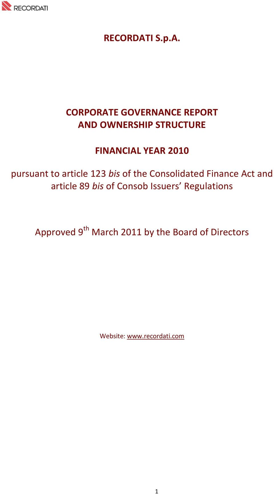 CORPORATE GOVERNANCE REPORT AND OWNERSHIP STRUCTURE FINANCIAL YEAR