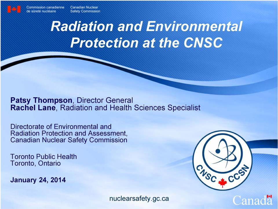 Environmental and Radiation Protection and Assessment, Canadian Nuclear Safety
