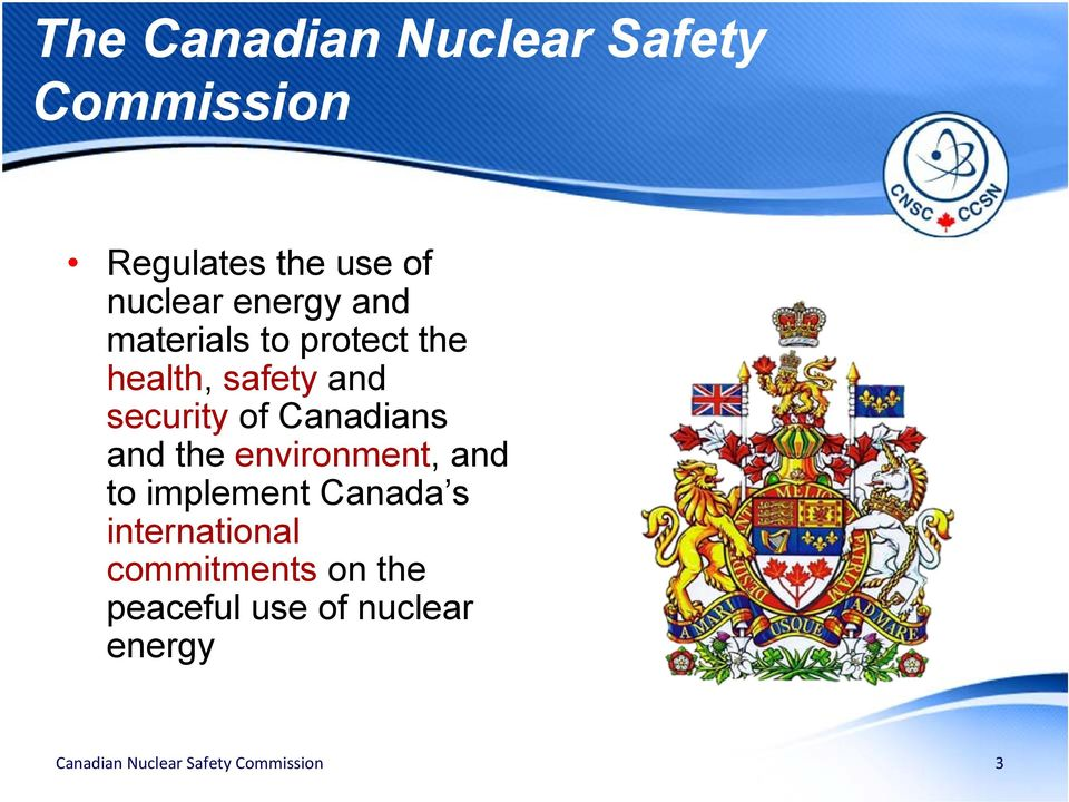 security of Canadians and the environment, and to implement