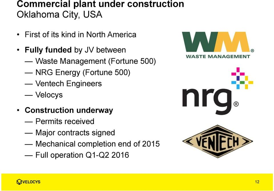 Energy (Fortune 500) Ventech Engineers Velocys Construction underway Permits