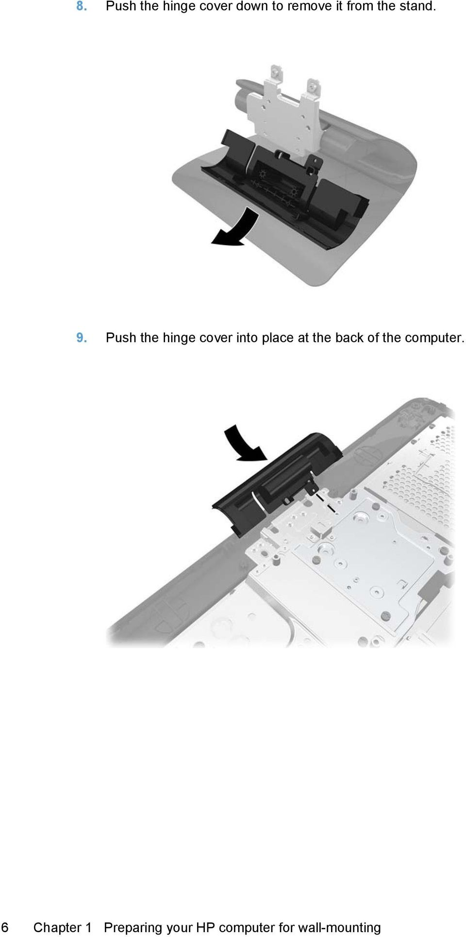 Push the hinge cover into place at the back