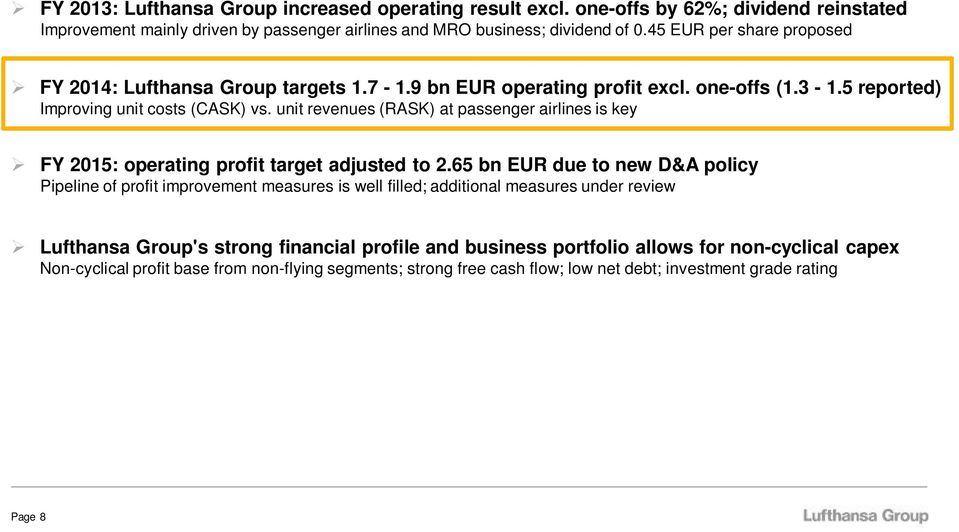 unit revenues (RASK) at passenger airlines is key FY 2015: operating profit target adjusted to 2.