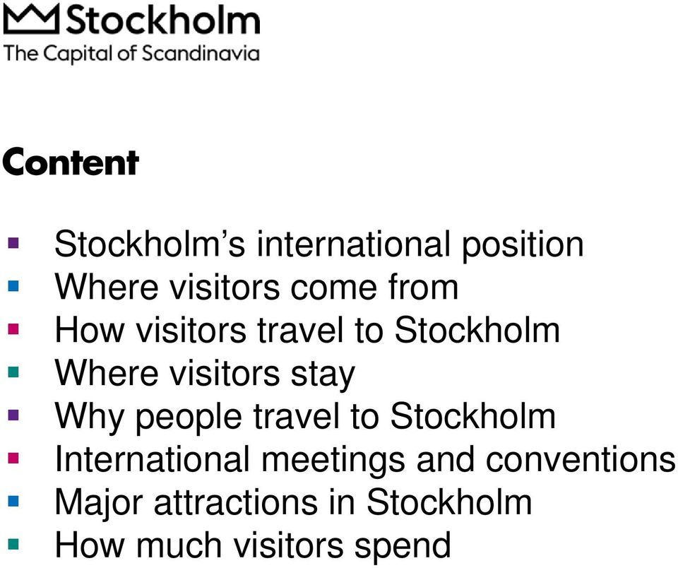 stay Why people travel to Stockholm International meetings