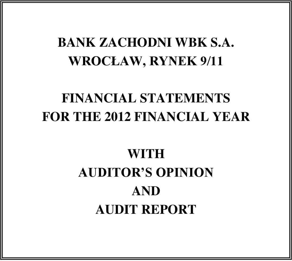 THE 2012 FINANCIAL YEAR