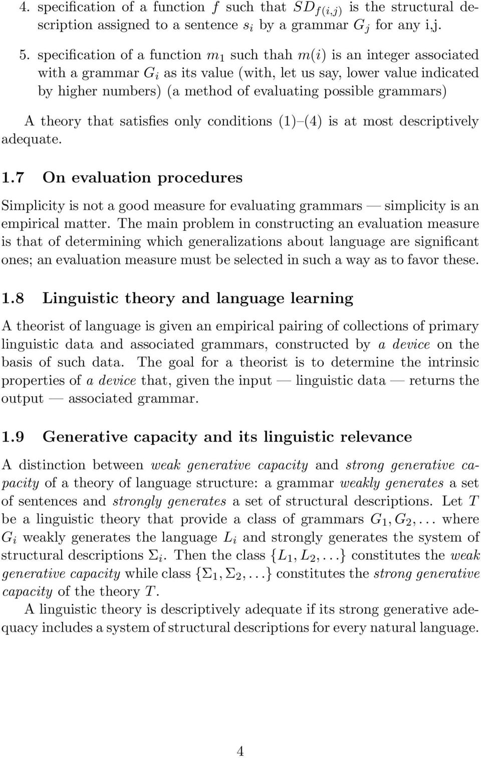 grammars) A theory that satisfies only conditions (1) (4) is at most descriptively adequate. 1.