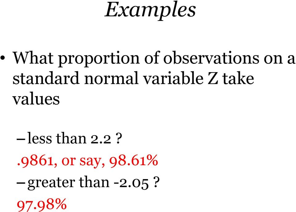 variable Z take values less than 2.