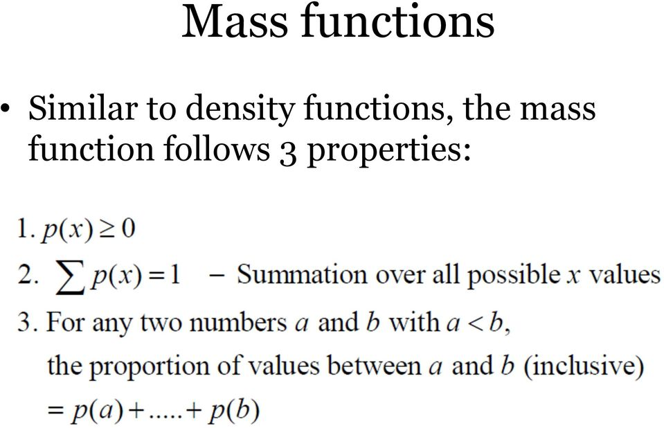 functions, the mass