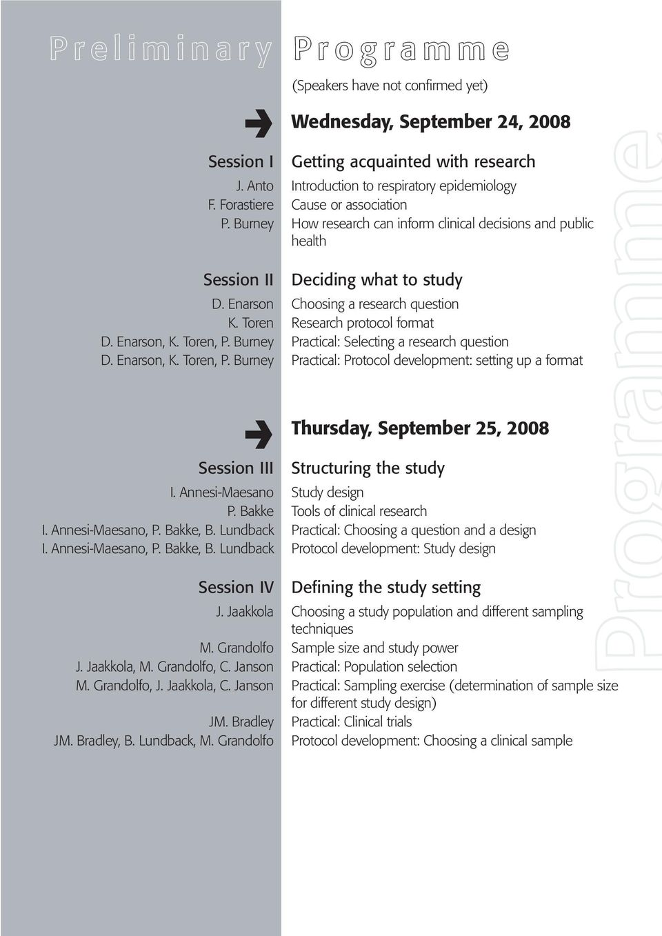 Toren Research protocol format D. Enarson, K. Toren, P. Burney Practical: Selecting a research question D. Enarson, K. Toren, P. Burney Practical: Protocol development: setting up a format Thursday, September 25, 2008 Session III Structuring the study I.