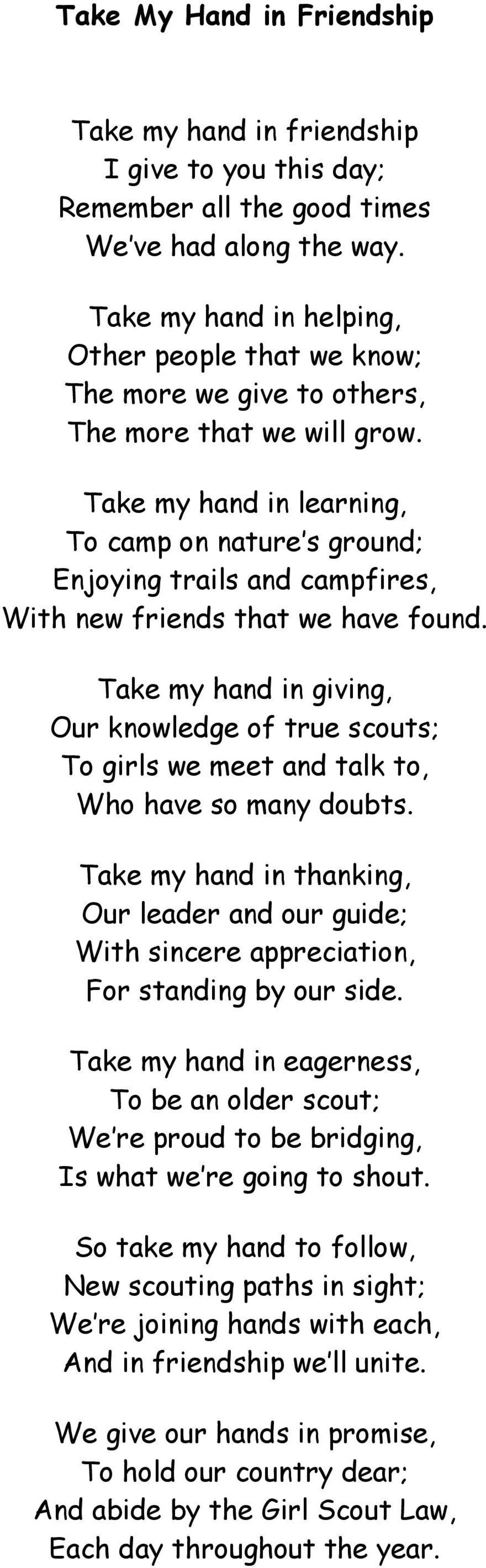 Take my hand in learning, To camp on nature s ground; Enjoying trails and campfires, With new friends that we have found.