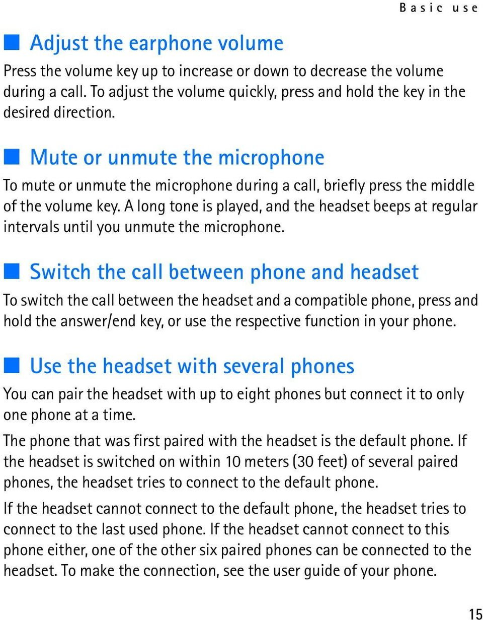 A long tone is played, and the headset beeps at regular intervals until you unmute the microphone.