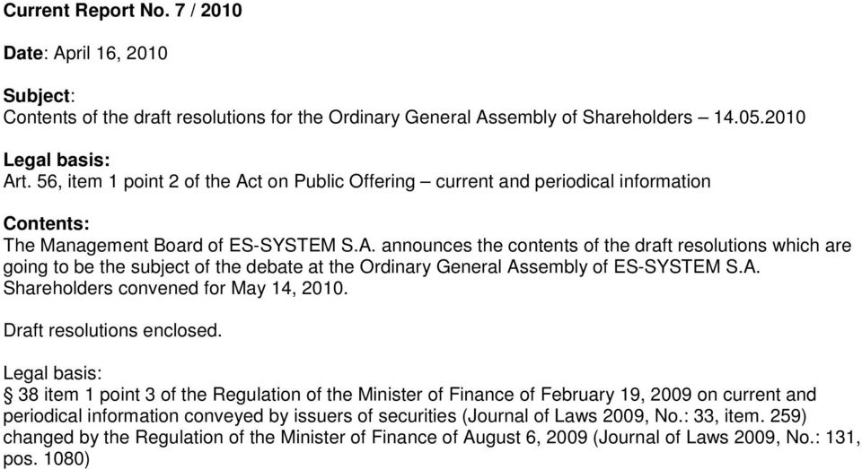 A. Shareholders convened for May 14, 2010. Draft resolutions enclosed.