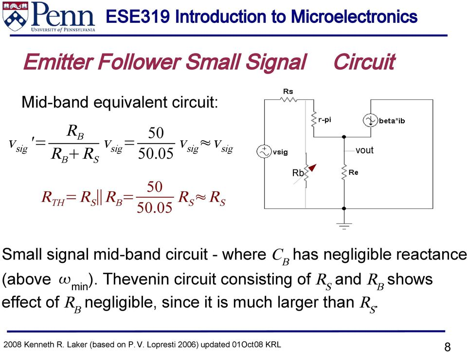 05 R S R S Rb Small signal mid-band circuit - where C B has negligible reactance