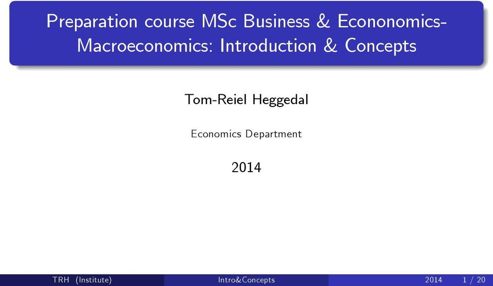 Concepts Tom-Reiel Heggedal Economics
