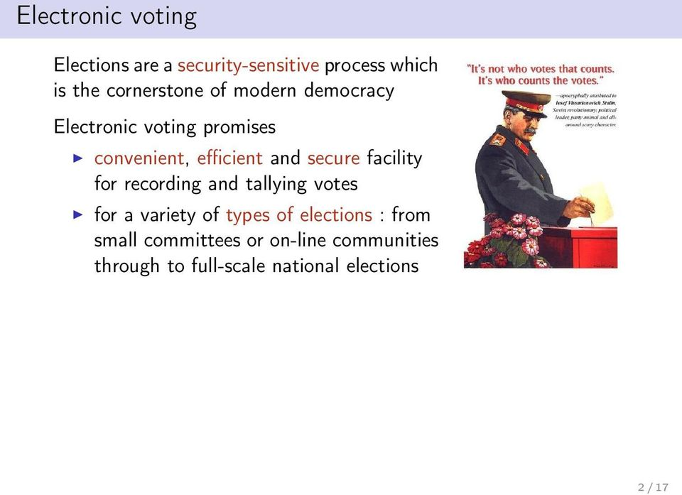 secure facility for recording and tallying votes for a variety of types of elections
