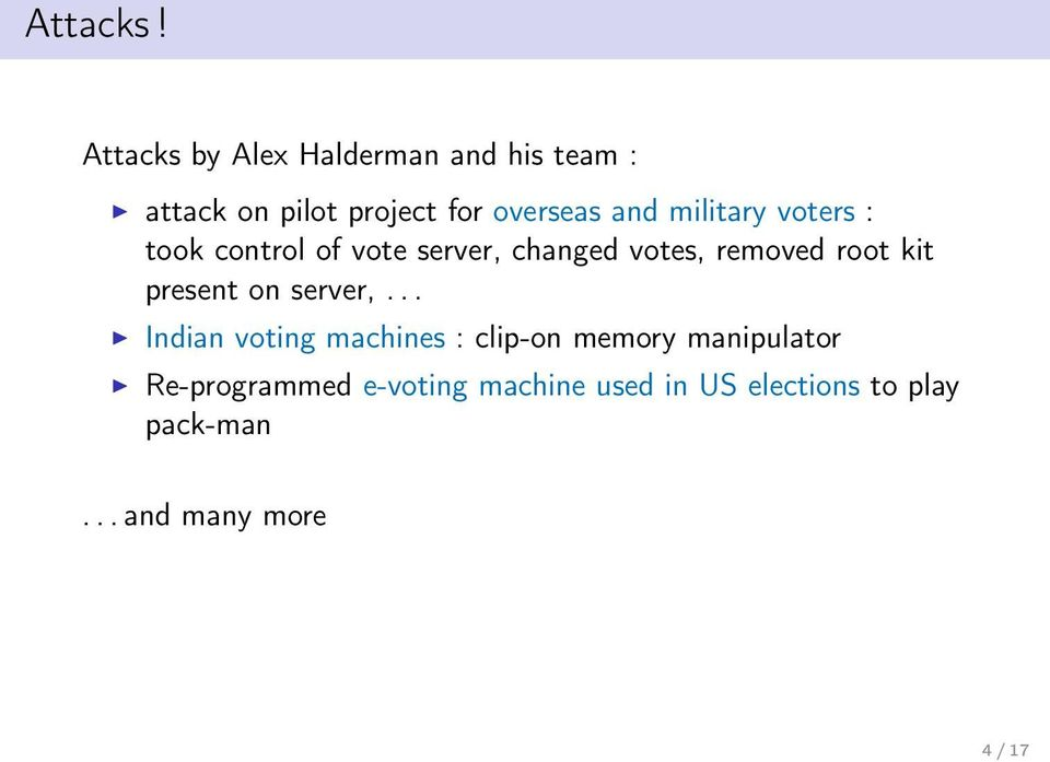 military voters : took control of vote server, changed votes, removed root kit